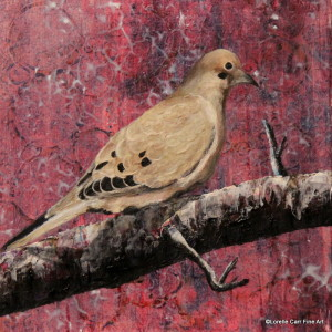 Day 11 - Mourning Dove, Acrylic on a 6 X 6 Cradle Board, $68.00
